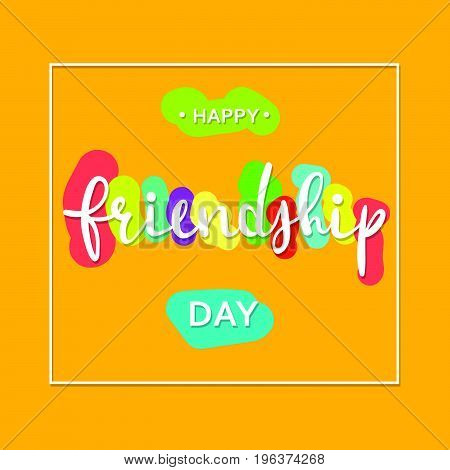 Happy Friendship day vector typographic design. Vector illustration