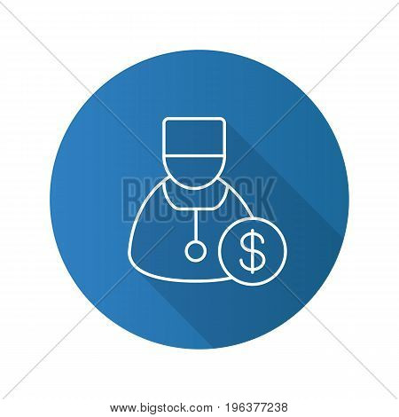 Doctor services flat linear long shadow icon. Therapist with dollar sign. Vector line symbol