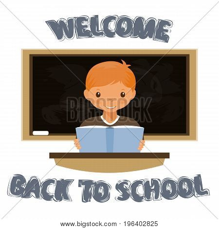 The boy sits at the table . Welcome to the school. The return to school. Stock vector.
