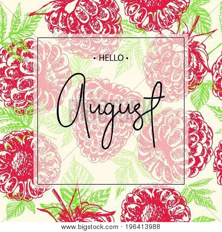Hello august lettering print with hand drawn raspberries.