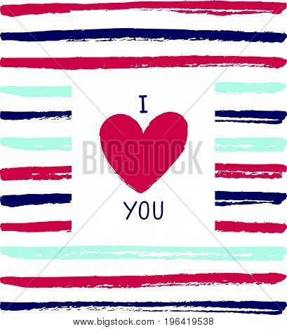 I love you card with a heart on the hand drawn background