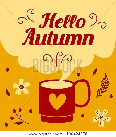 Hello Autumn card with autumn flowers. Banner of autumn season..Greeting coffee banner for autumn background..A cup of coffee with modern clouds..Coffee background with a coffee cup..Vector illustration flat style.