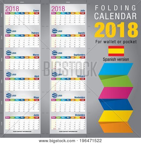 Useful foldable calendar 2018, colorful template. Open size: 90mm x 320mm. Close size: 90mm x 55mm. File contains cutting & folding guides. Spanish version