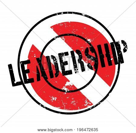 Leadership rubber stamp. Grunge design with dust scratches. Effects can be easily removed for a clean, crisp look. Color is easily changed.