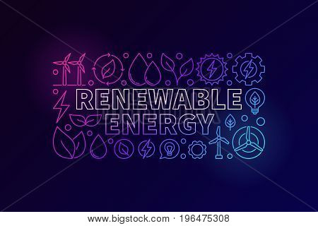 Renewable Energy colorful banner. Vector clean energy concept illustration in thin line style