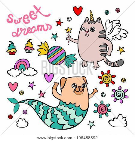 Sweet Dreams. Unicorn cat. Pug-mermaid. Sweets and a rainbow. Isolated vector objects on white background.