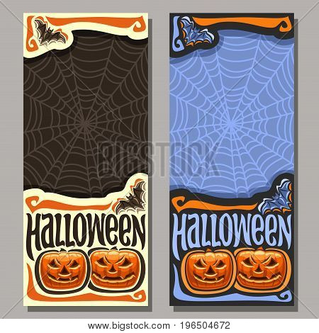 Vector vertical banner for Halloween holiday: 2 templates flyer with flying bat on Cobweb background for sale, art halloween pumpkin with scary face on blue cobweb pattern, lettering text - halloween