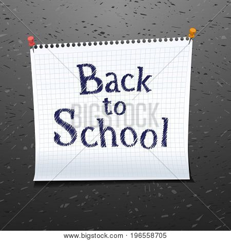 Yellow tag paper with text welcome back to school pinned on blackboard. Copybook page. Vector illustration stock vector.