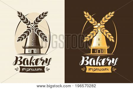 Bakery, bakehouse logo or label. Mill, windmill, wheat icon. Lettering calligraphy vector illustration