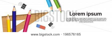 School Writing Supplies On White Background With Copy Space Colorful Pencils, Ruler, Rubber Flat Vector Illustration