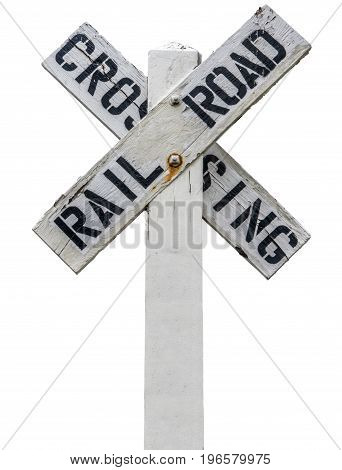 Isolated Rustic Wooden Railroad Crossing Sign In The USA
