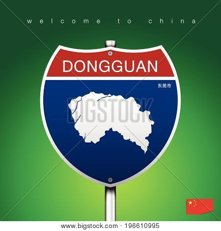 An Sign Road America Style with state of China with green background and message DONGGUAN and map vector art image illustration