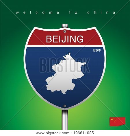 An Sign Road America Style with state of China with green background and message, BEIJING and map, vector art image illustration