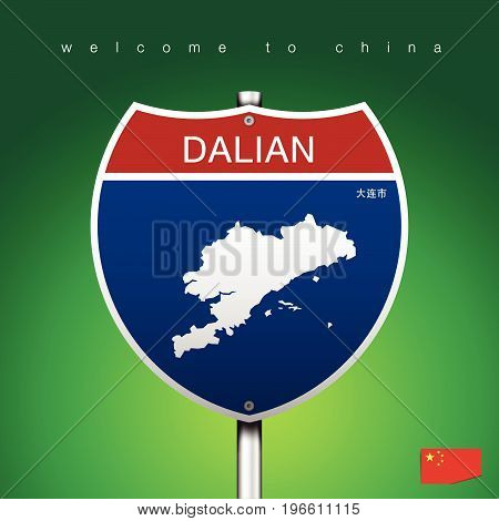 An Sign Road America Style with state of China with green background and message DALIAN and map vector art image illustration