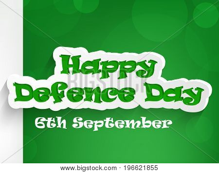illustration of Happy Defence Day 6th September text on Pakistan flag background on the occasion of Pakistan defence day