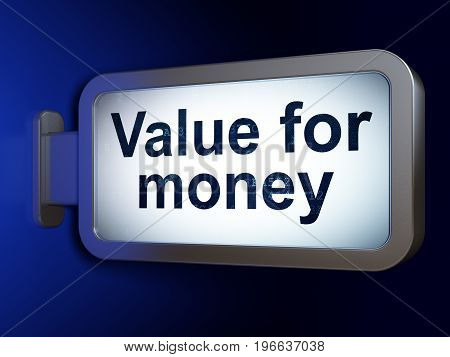 Banking concept: Value For Money on advertising billboard background, 3D rendering