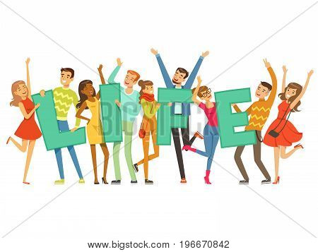 Group of smiling people holding the word Life cartoon colorful vector Illustration on a white background
