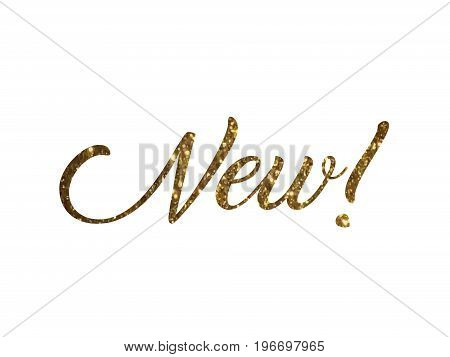The golden glitter of isolated hand writing word NEW on white background