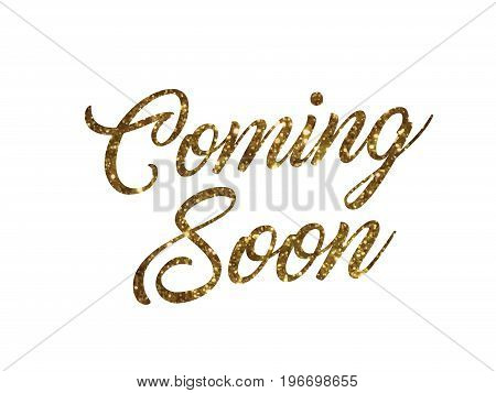 The golden glitter of isolated hand writing word COMING SOON on WHITE blackground