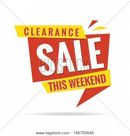 Clearance Sale This Weekend Yellow Red Heading Design For Banner Or Poster. Sale And Discounts Conce