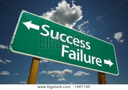 Sucesso, fracasso Road Sign