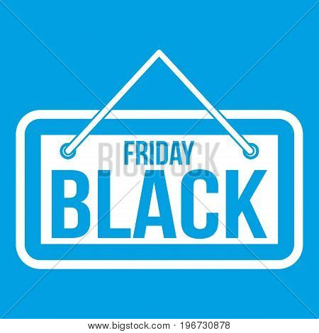 Black Friday signboard icon white isolated on blue background vector illustration