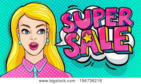 Super Sale Message and beautiful young woman with open mouth in retro pop art style. Vector illustration.