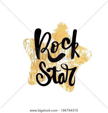 Rock Star typography poster. Handmade lettering print. Vector vintage illustration