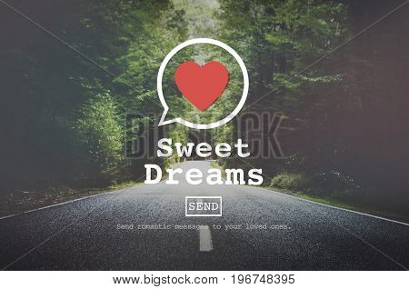 Sweet Dreams Valentine Romance Love Heart Dating Concept