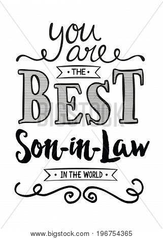 You are the Best Son-in-law in the World Typographic Art Poster