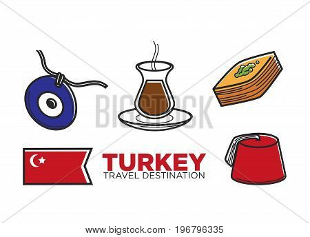 Turkey tourist travel and culture famous symbols set. Vector Turkish flag, baklava pastry dessert with tea or coffee, evil eye talisman and traditional man fez hat headwear