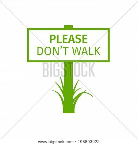 Green park sign please dont walk, vector illustration