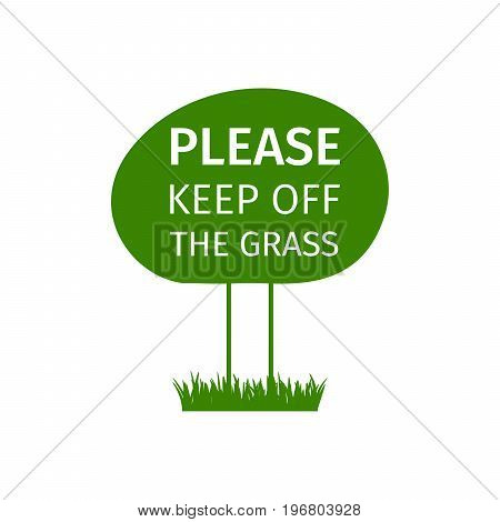 Round green park sign please keep off the grass, vector illustration poster