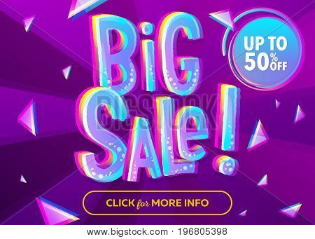 Bright Big Sale Banner with 3D Cartoon Style Text. Funny Discount Vector Poster. Special Offer Up To 50 percent Off. Comic Neon Candy Letters. Purple Background with Rays and Geometric Pattern.