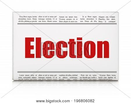 Political concept: newspaper headline Election on White background, 3D rendering