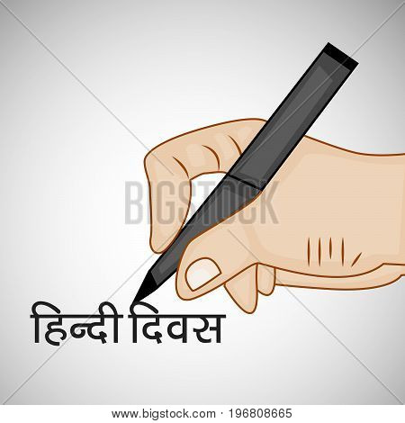 illustration of hand and pen with hindi Divas text in hindi language on the occasion of Hindi Divas. Hindi divas is a day when India had adopted hindi language as official language of the Republic of India
