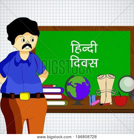 illustration of teacher, globe, lense, book, pencil, apple with hindi Divas text in hindi language on the occasion of Hindi Divas. Hindi divas is a day when India had adopted hindi language as official language of the Republic of India