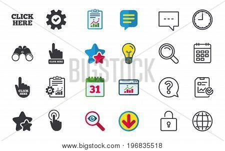 Click here icons. Hand cursor signs. Press here symbols. Chat, Report and Calendar signs. Stars, Statistics and Download icons. Question, Clock and Globe. Vector