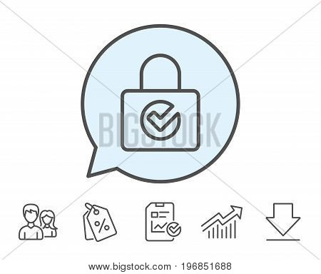 Lock with Check line icon. Private locker sign. Password encryption symbol. Report, Sale Coupons and Chart line signs. Download, Group icons. Editable stroke. Vector