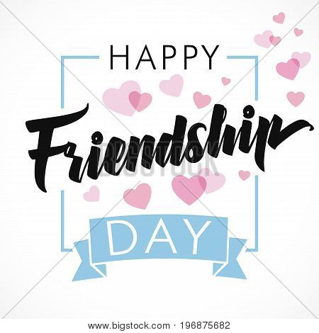 Vector illustration card with calligraphy lettering and heart for friendship day. Happy Friendship Day greeting card