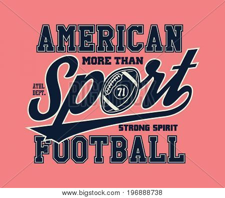 American Football Illustration with type for t shirt and other uses.