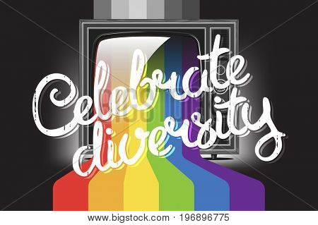 Celebrate diversity concept lettering with retro tv with rainbow. Color paint flows from screen.