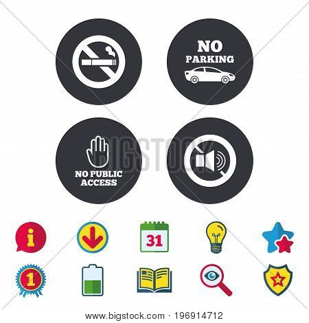 Stop smoking and no sound signs. Private territory parking or public access. Cigarette and hand symbol. Calendar, Information and Download signs. Stars, Award and Book icons. Vector