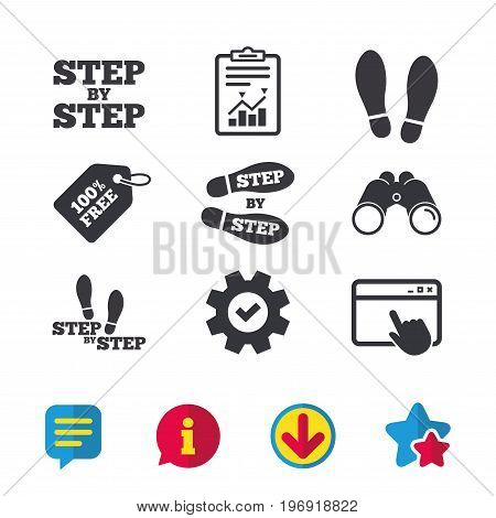 Step by step icons. Footprint shoes symbols. Instruction guide concept. Browser window, Report and Service signs. Binoculars, Information and Download icons. Stars and Chat. Vector
