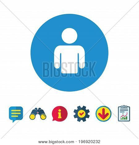 User sign icon. Person symbol. Human avatar. Information, Report and Speech bubble signs. Binoculars, Service and Download icons. Vector