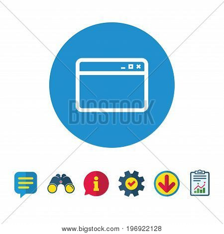 Browser window icon. Internet page symbol. Website empty template sign. Information, Report and Speech bubble signs. Binoculars, Service and Download icons. Vector