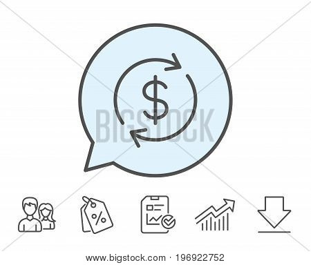 Currency exchange line icon. Money Transfer sign. Dollar in rotation arrow symbol. Report, Sale Coupons and Chart line signs. Download, Group icons. Editable stroke. Vector