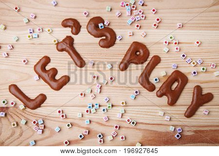 Word Let's Play Written By Chocolate Cookies Alphabet