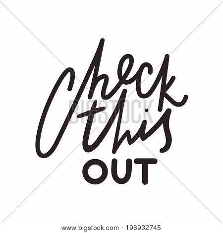 Check this out black lettering isolated on white background. Typography banner for social media. Viral content sharing concept. Important information spreading idea. Headline for a list of things.
