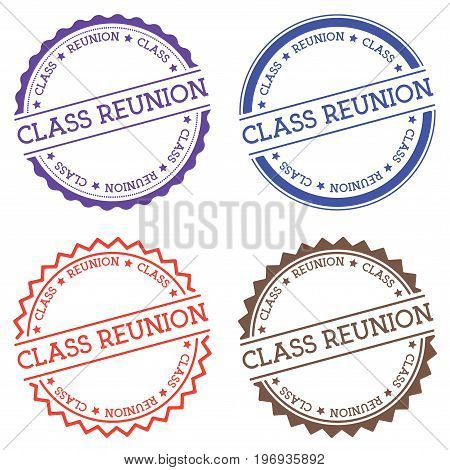 Class Reunion Badge Isolated On White Background. Flat Style Round Label With Text. Circular Emblem